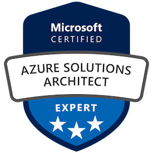 Microsoft Certified: Azure Solutions Architect Expert